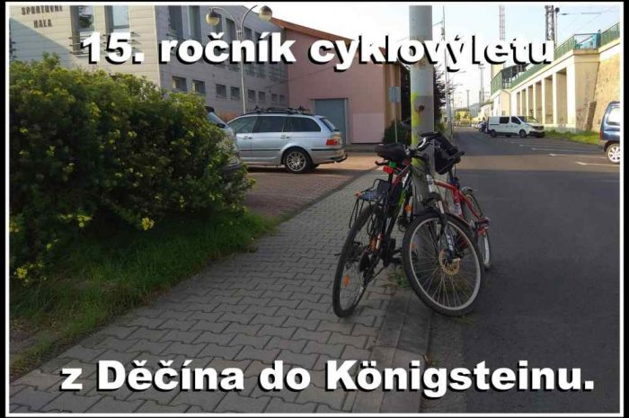 15. ročník cyklovýletu z Děčína do Königsteinu